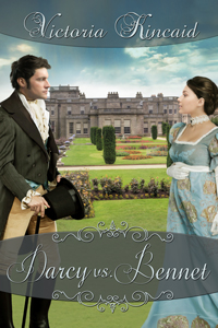 Darcy vs. Bennet, Jane Austen variation, Jane Austen fan fiction, Pride and Prejudice variation, Pride and Prejudice, historical fiction, historical romance, novel, Victoria Kincaid