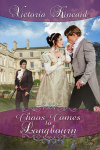 Chaos Comes to Longbourn, Jane Austen fan fiction, Jane Austen variation, Pride and Prejudice variation, Pride and Prejudice, Jane Austen, Victoria Kincaid, historical fiction, Regency fiction, historical romance, novel, fiction